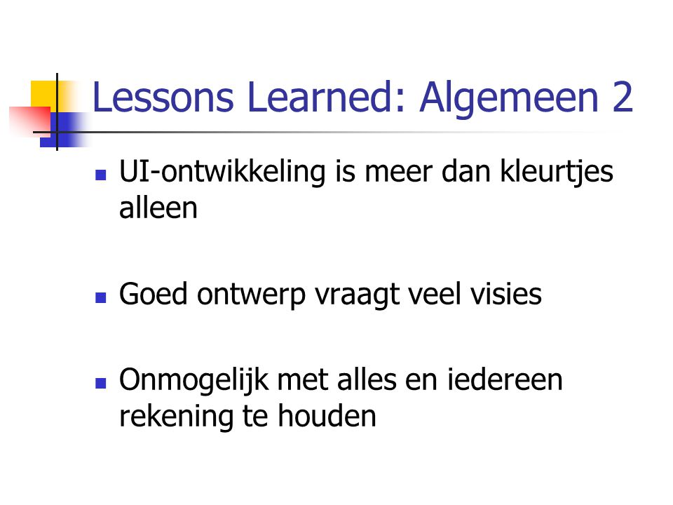 Lessons Learned: Algemeen 2