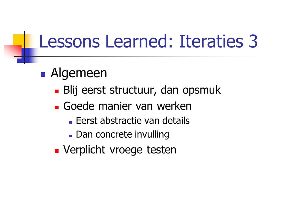 Lessons Learned: Iteraties 3