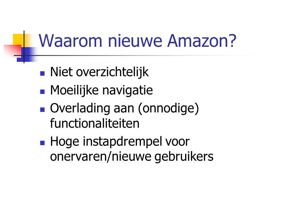 Waarom nieuwe Amazon Niet overzichtelijk Moeilijke navigatie