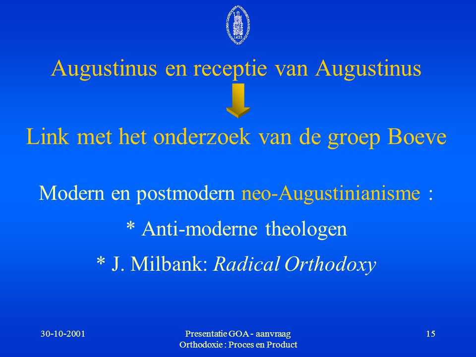 Augustinus en receptie van Augustinus Link met het onderzoek van de groep Boeve