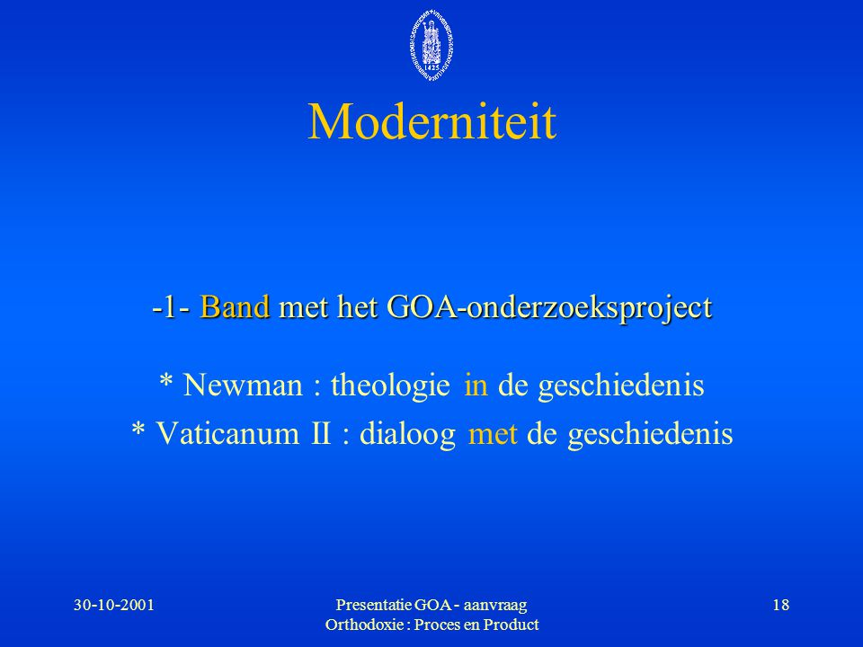 Moderniteit -1- Band met het GOA-onderzoeksproject