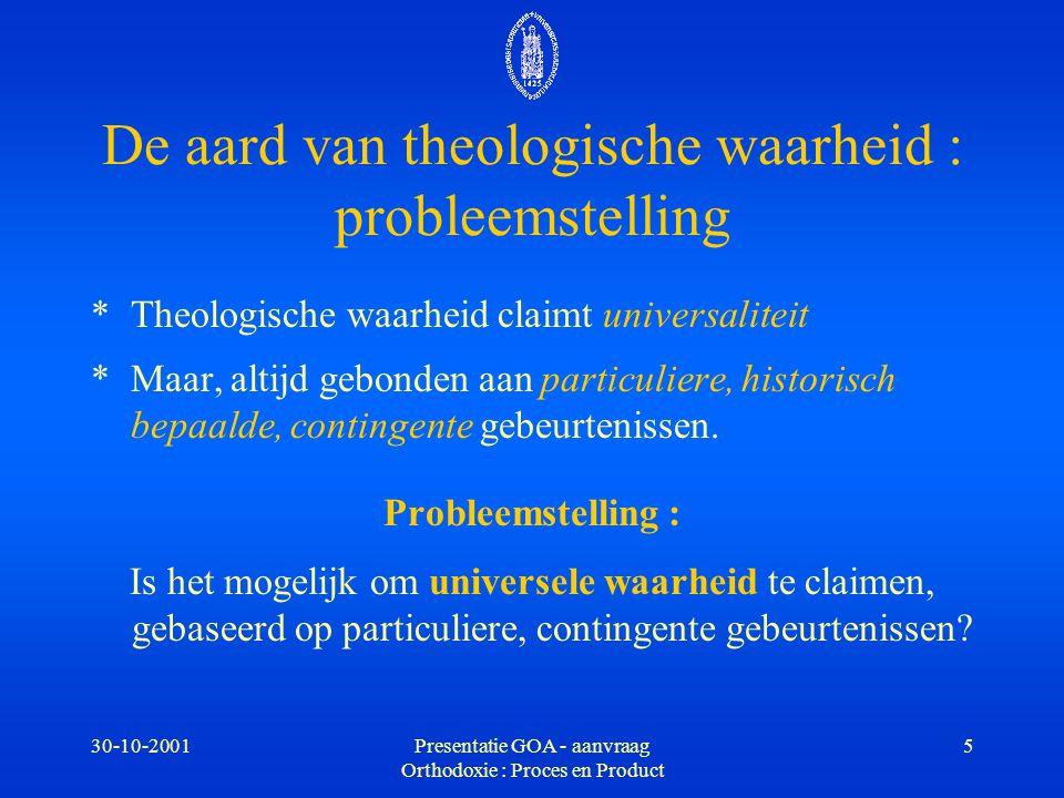 De aard van theologische waarheid : probleemstelling