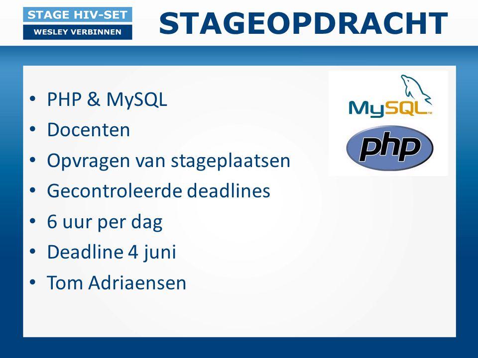 STAGEOPDRACHT PHP & MySQL Docenten Opvragen van stageplaatsen