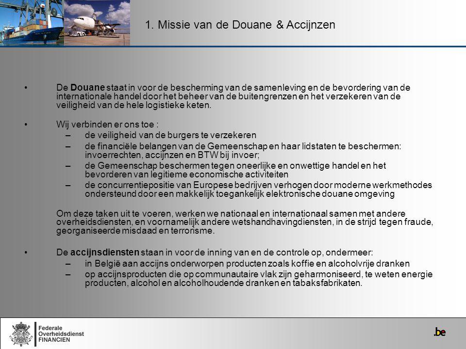1. Missie van de Douane & Accijnzen