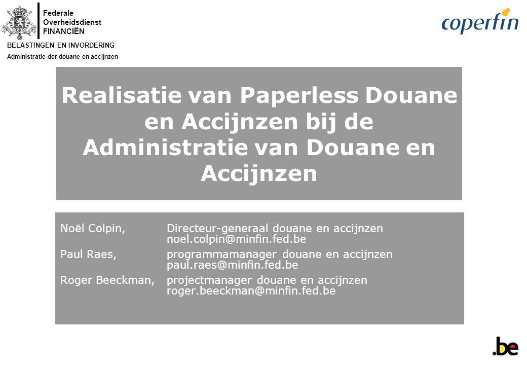 Realisatie van Paperless Douane en Accijnzen bij de Administratie van Douane en Accijnzen