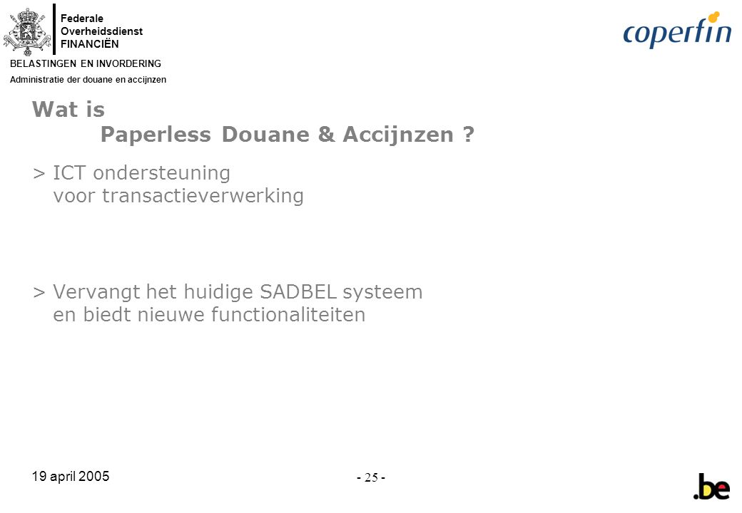 Wat is Paperless Douane & Accijnzen