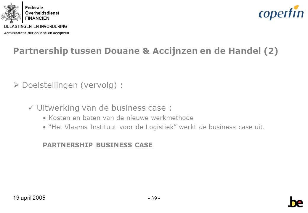 Partnership tussen Douane & Accijnzen en de Handel (2)