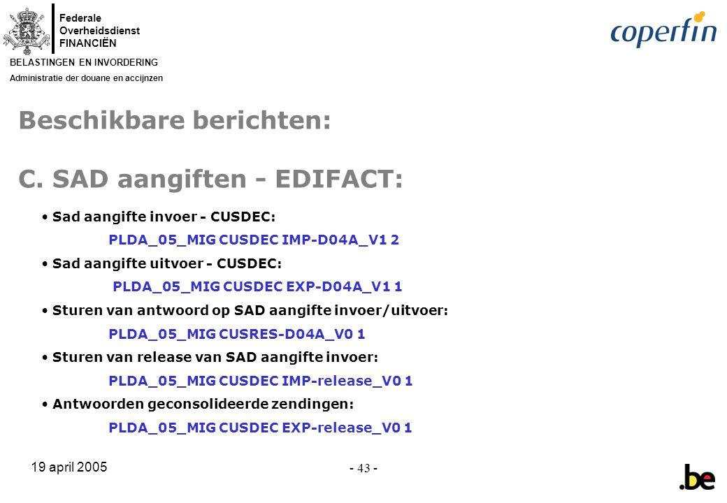 Beschikbare berichten: C. SAD aangiften - EDIFACT:
