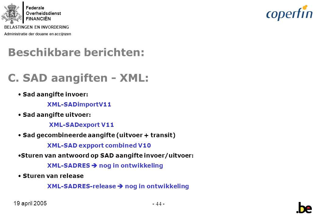 Beschikbare berichten: C. SAD aangiften - XML: