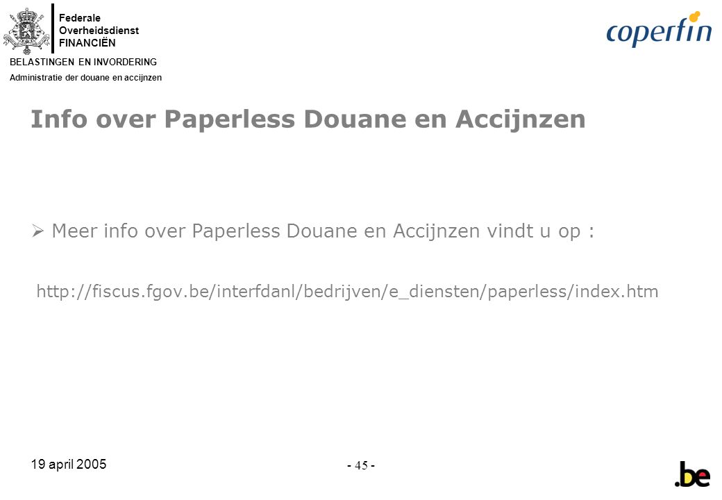 Info over Paperless Douane en Accijnzen