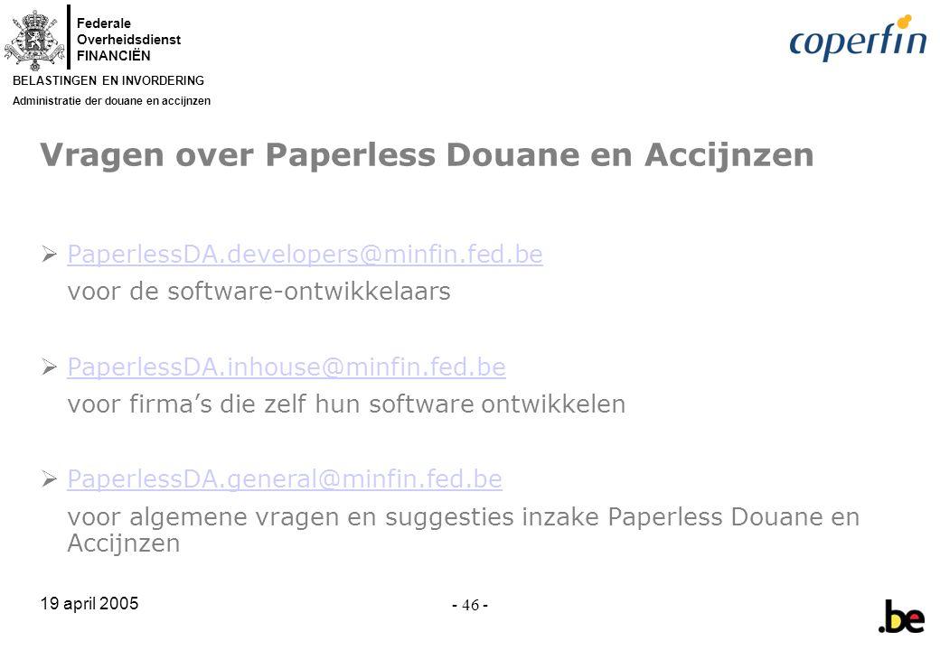 Vragen over Paperless Douane en Accijnzen