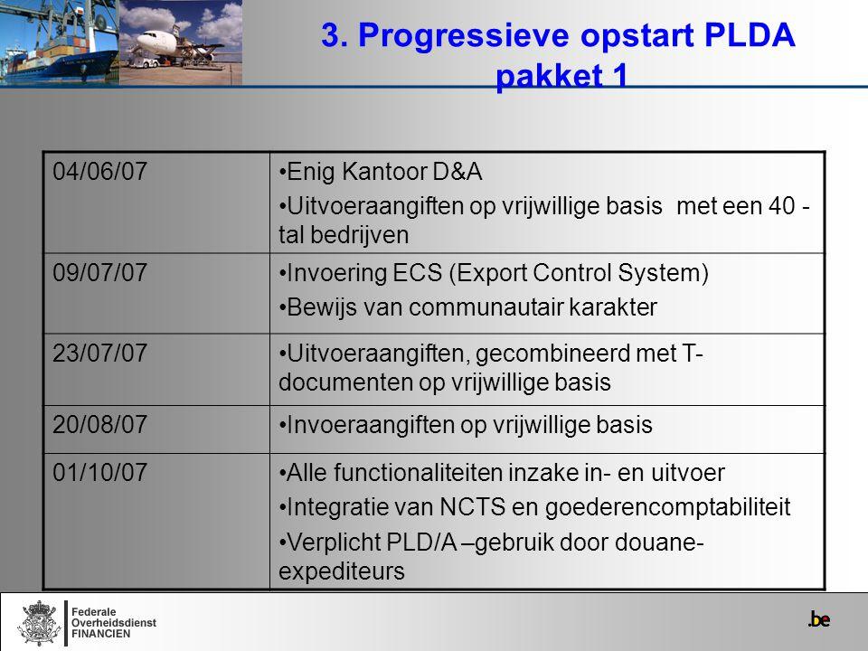 3. Progressieve opstart PLDA pakket 1