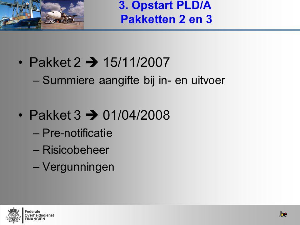3. Opstart PLD/A Pakketten 2 en 3