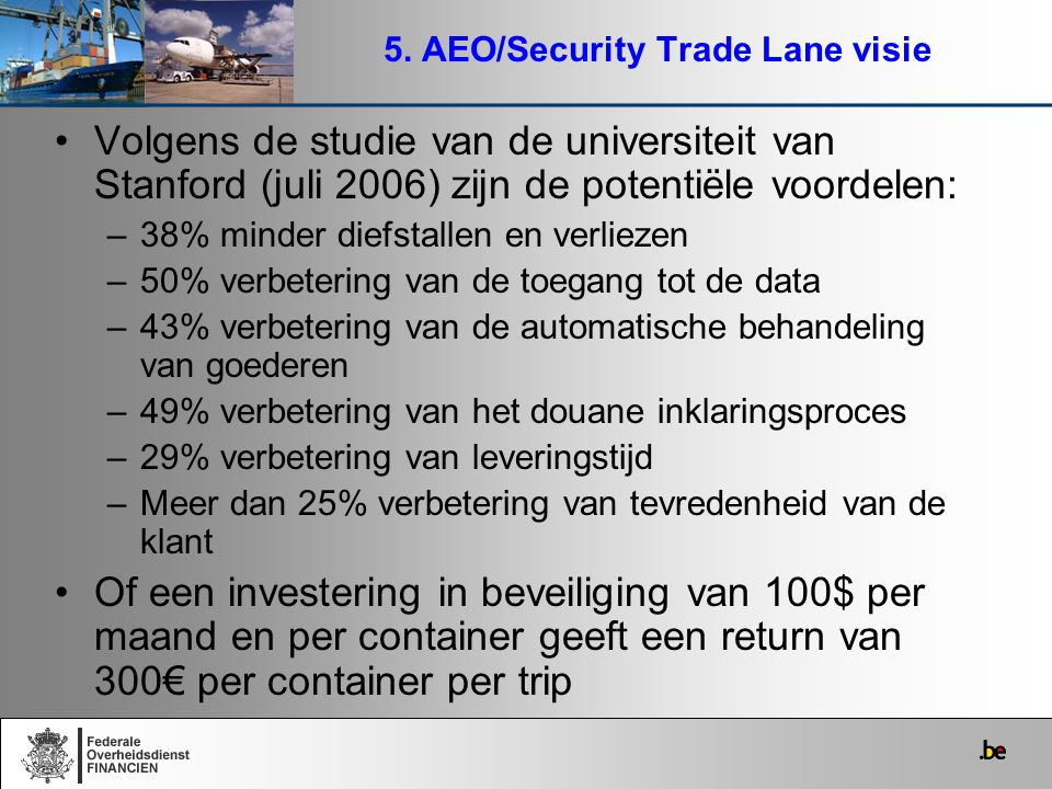 5. AEO/Security Trade Lane visie