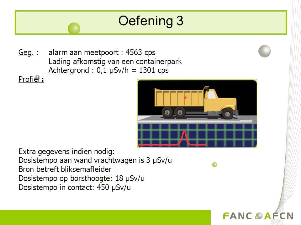 Oefening 3 Geg. : alarm aan meetpoort : 4563 cps