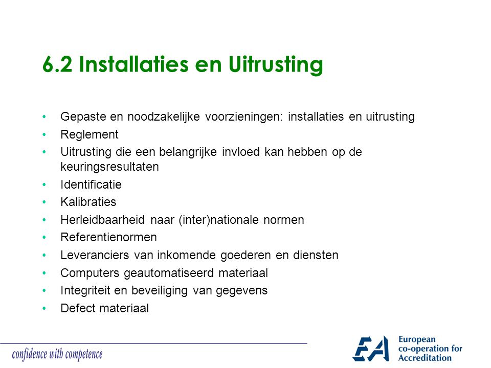 6.2 Installaties en Uitrusting