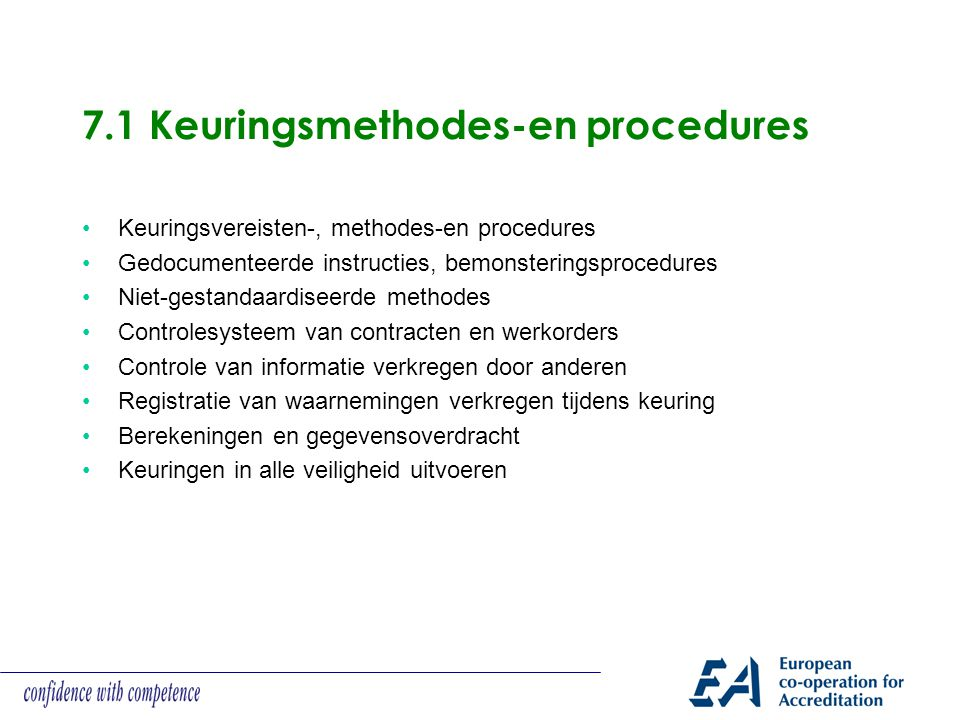 7.1 Keuringsmethodes-en procedures