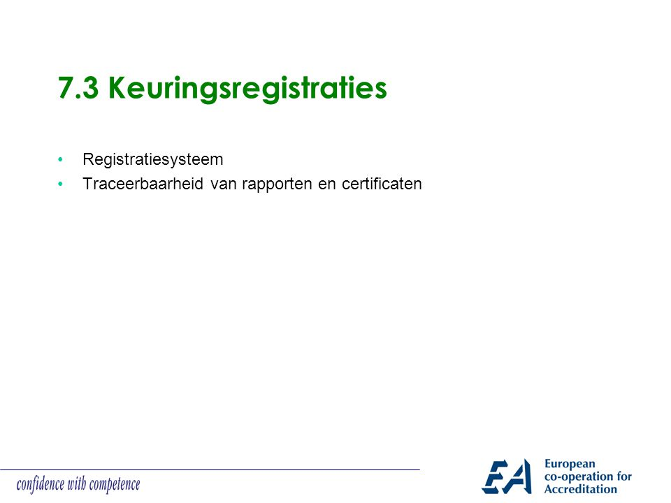 7.3 Keuringsregistraties