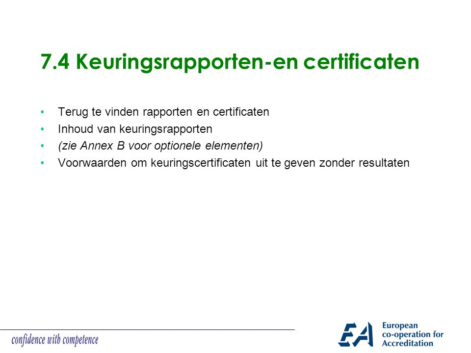 7.4 Keuringsrapporten-en certificaten