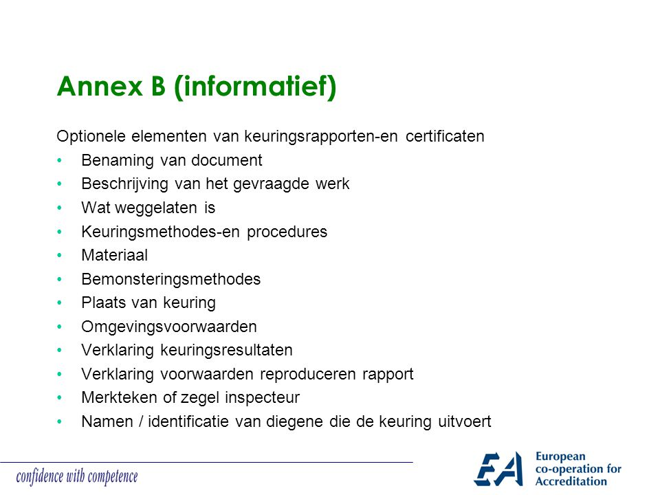 Annex B (informatief) Optionele elementen van keuringsrapporten-en certificaten. Benaming van document.