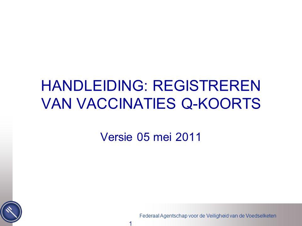 HANDLEIDING: REGISTREREN VAN VACCINATIES Q-KOORTS