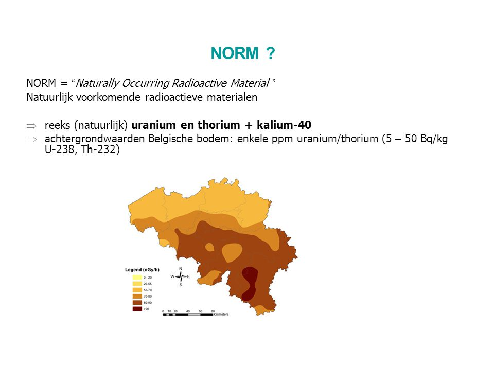 NORM NORM = Naturally Occurring Radioactive Material