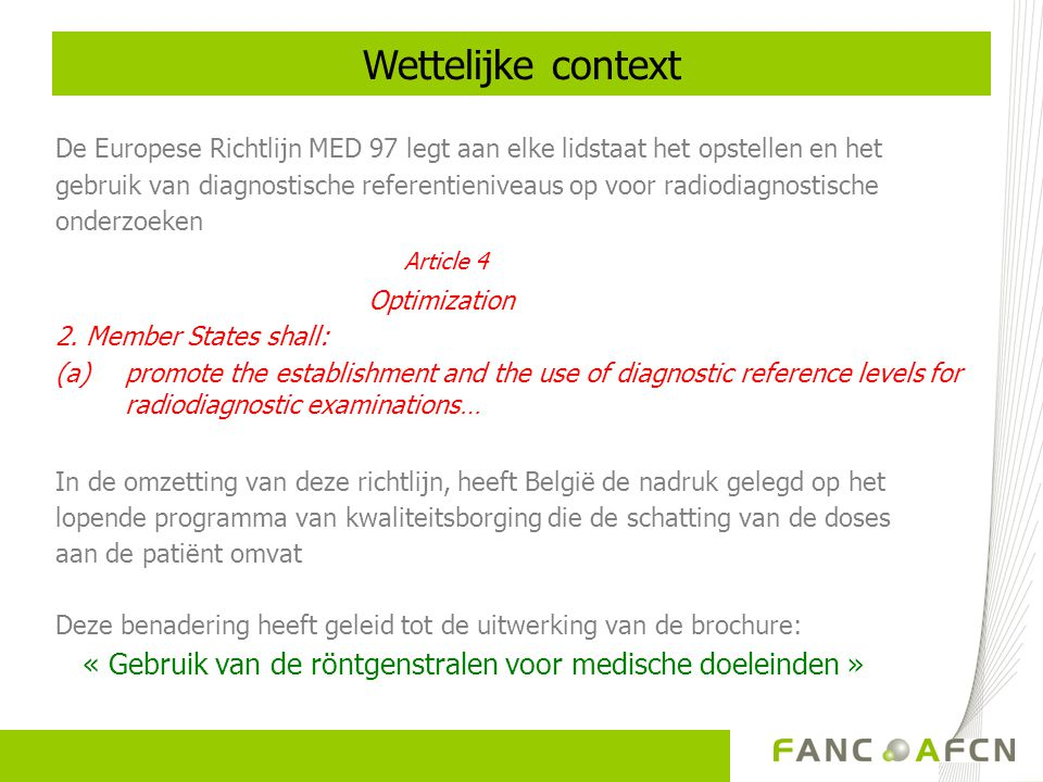 Wettelijke context Article 4 Optimization