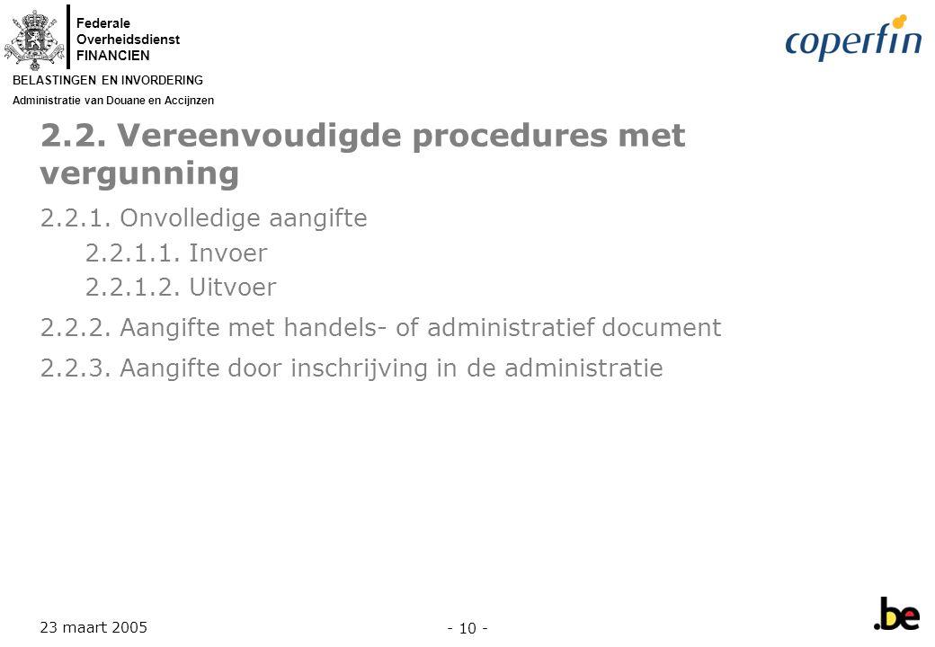 2.2. Vereenvoudigde procedures met vergunning
