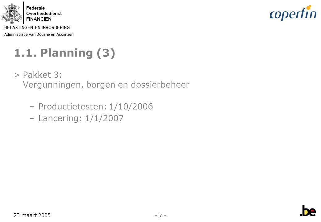 1.1. Planning (3) Pakket 3: Vergunningen, borgen en dossierbeheer