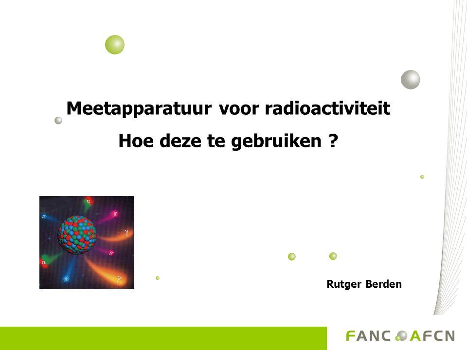 Meetapparatuur voor radioactiviteit