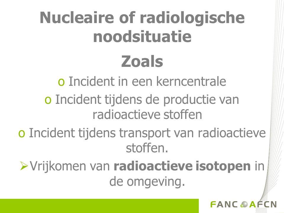 Nucleaire of radiologische noodsituatie