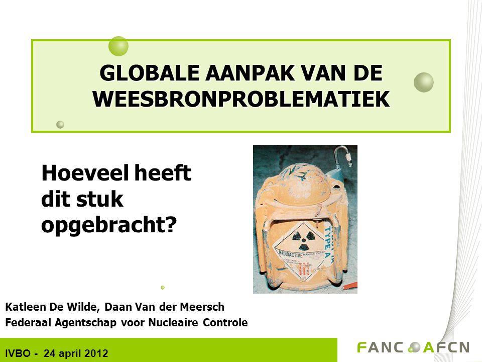 GLOBALE AANPAK VAN DE WEESBRONPROBLEMATIEK