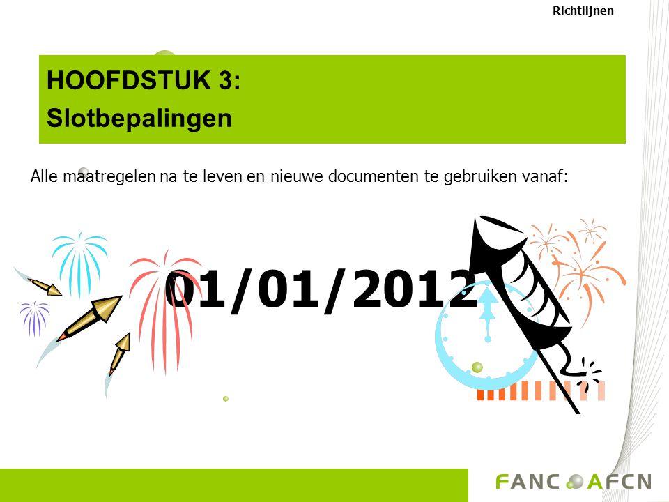 01/01/2012 HOOFDSTUK 3: Slotbepalingen