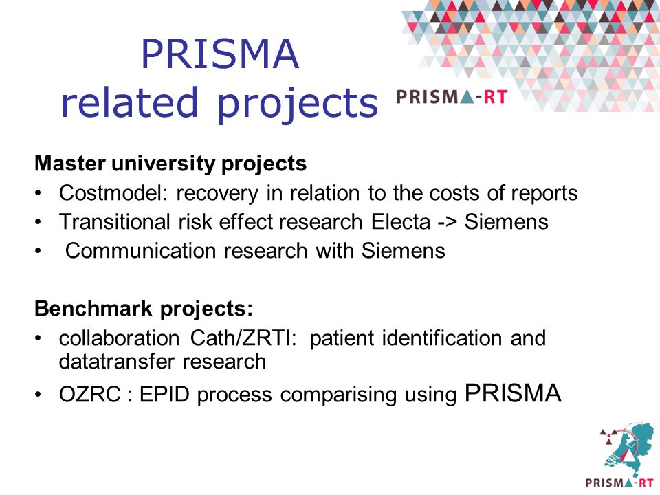 PRISMA related projects