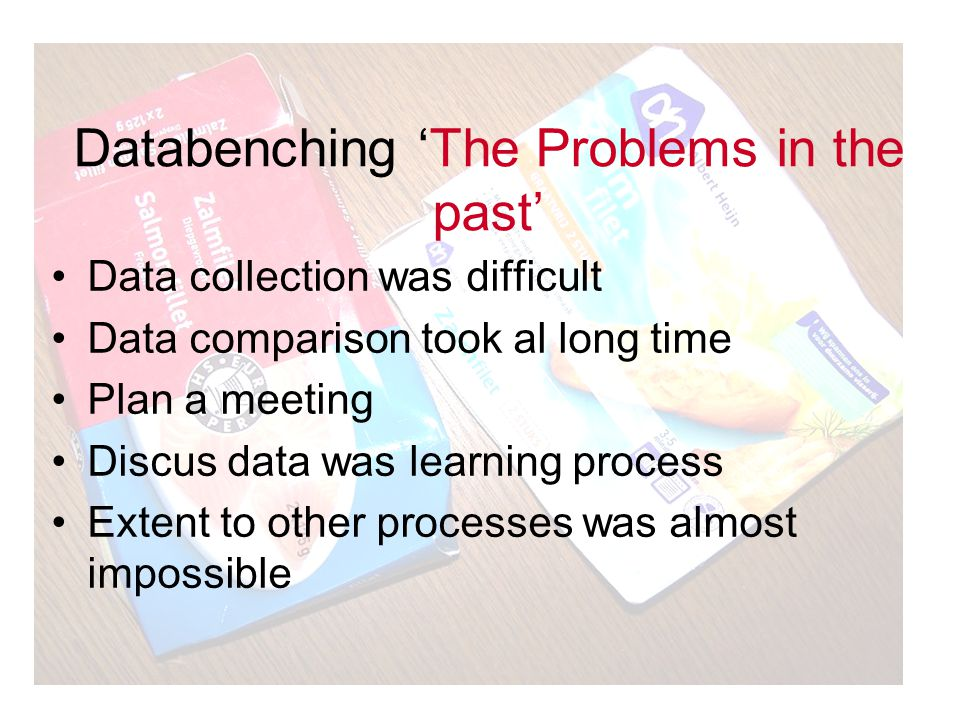Databenching 'The Problems in the past'