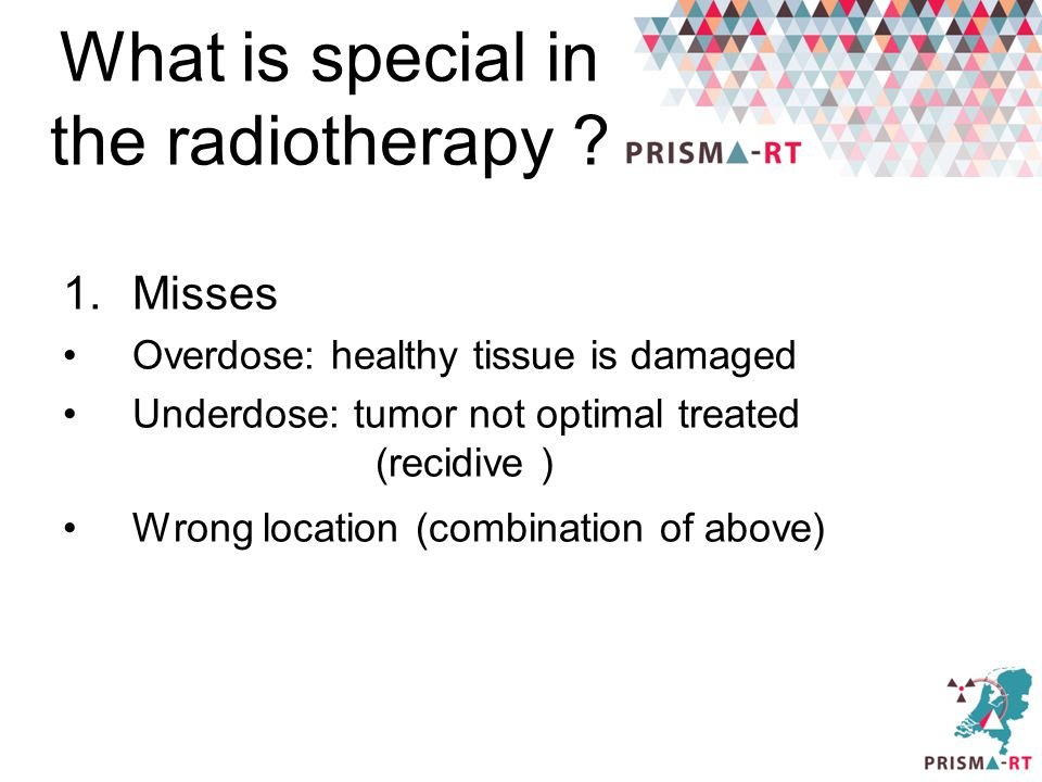 What is special in the radiotherapy