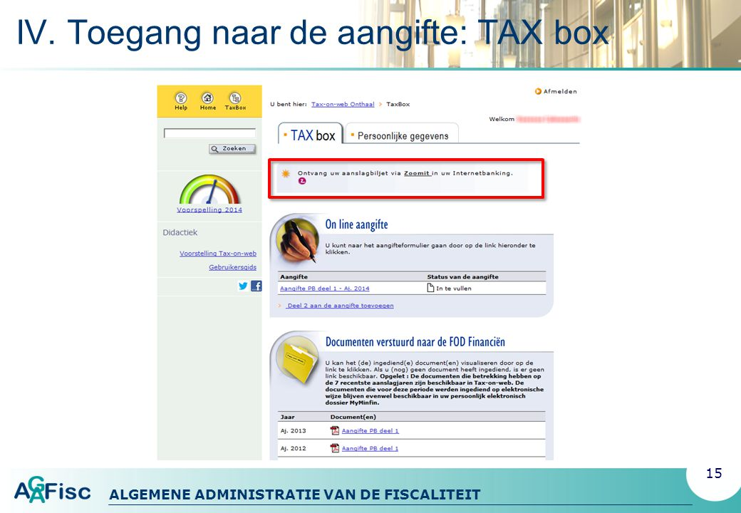 IV. Toegang naar de aangifte: TAX box