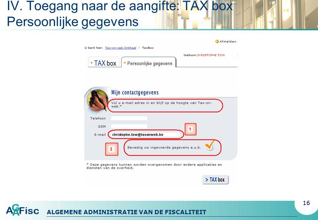 IV. Toegang naar de aangifte: TAX box Persoonlijke gegevens