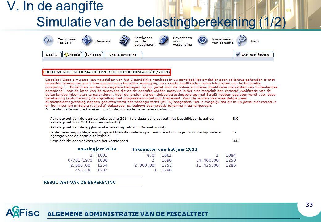 V. In de aangifte Simulatie van de belastingberekening (1/2)