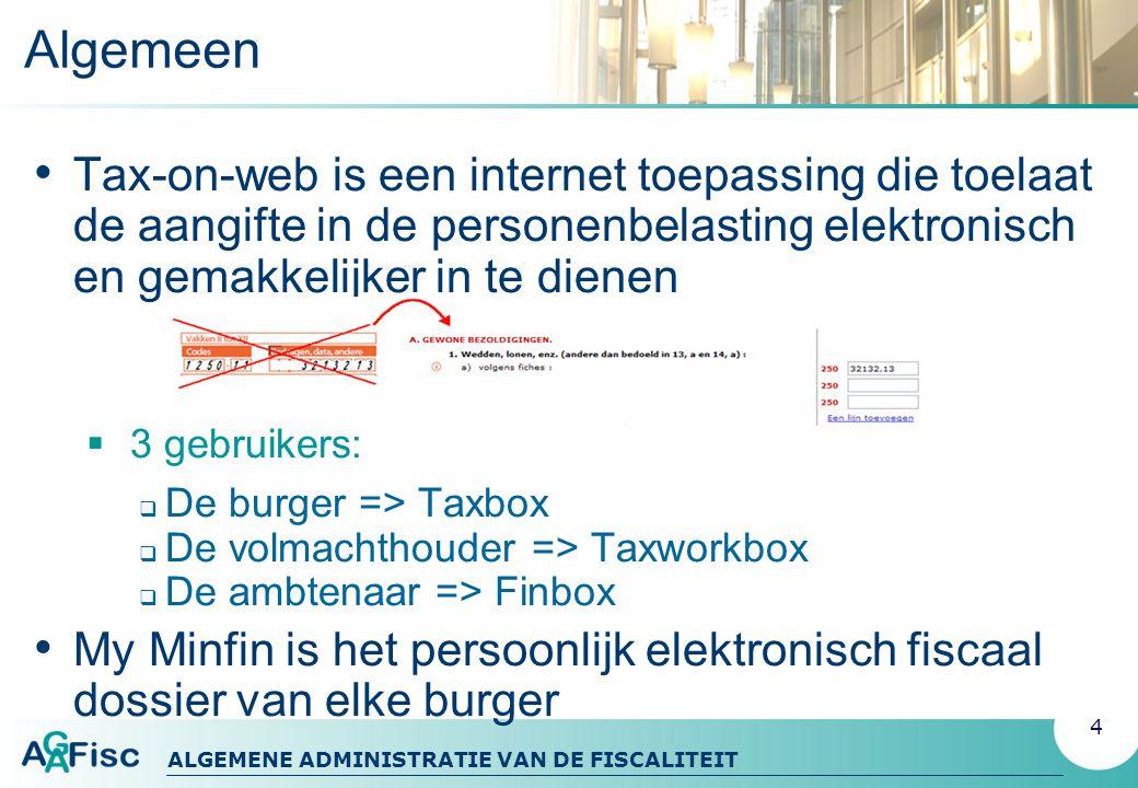 Algemeen Tax-on-web is een internet toepassing die toelaat de aangifte in de personenbelasting elektronisch en gemakkelijker in te dienen.