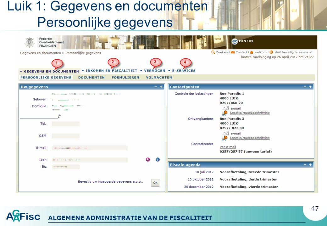Luik 1: Gegevens en documenten Persoonlijke gegevens