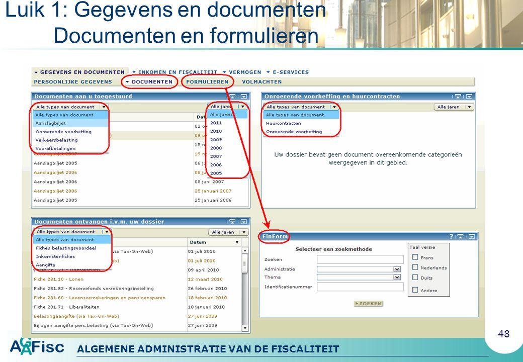 Luik 1: Gegevens en documenten Documenten en formulieren