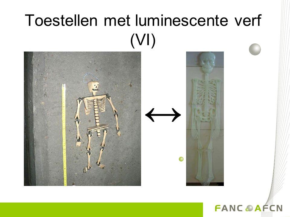 Toestellen met luminescente verf (VI) ↔