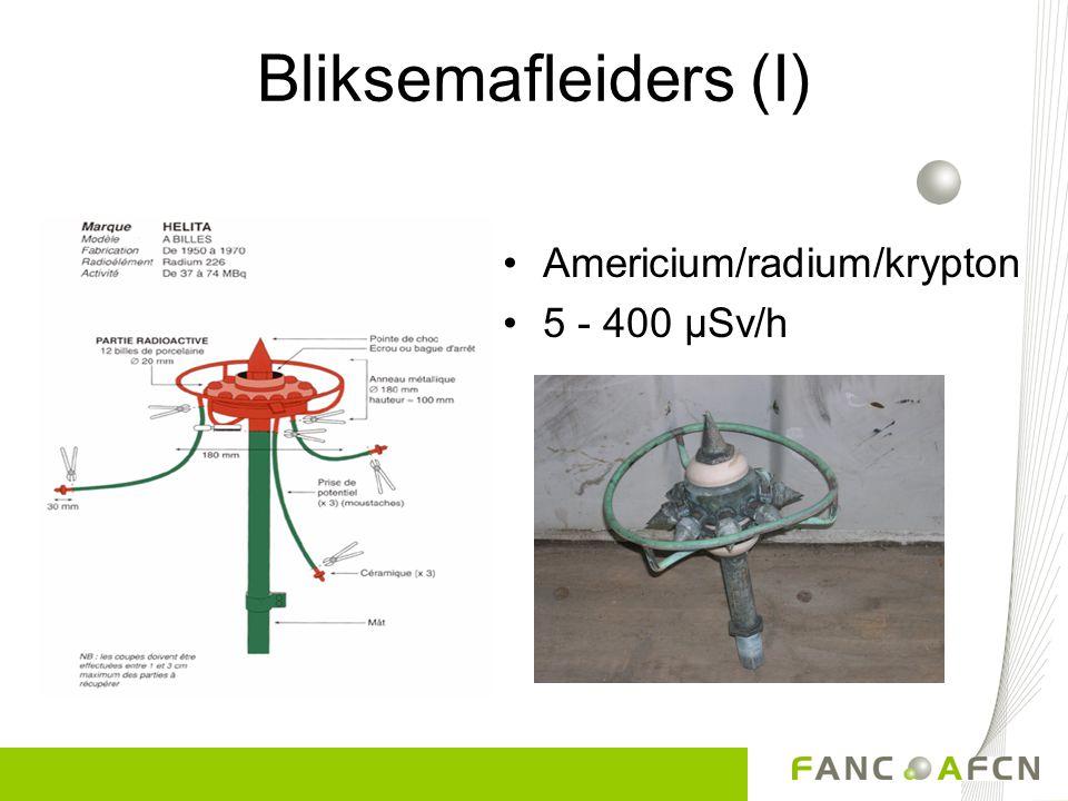 Bliksemafleiders (I) Americium/radium/krypton 5 - 400 µSv/h