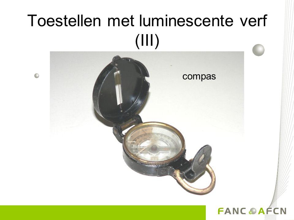 Toestellen met luminescente verf (III)