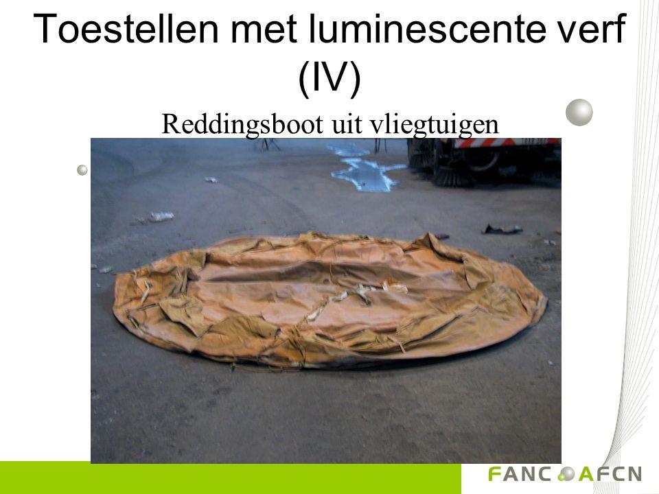 Toestellen met luminescente verf (IV)
