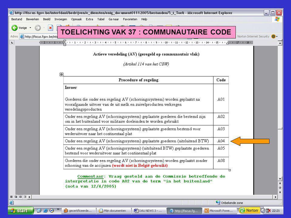 TOELICHTING VAK 37 : COMMUNAUTAIRE CODE