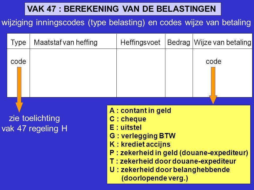 VAK 47 : BEREKENING VAN DE BELASTINGEN