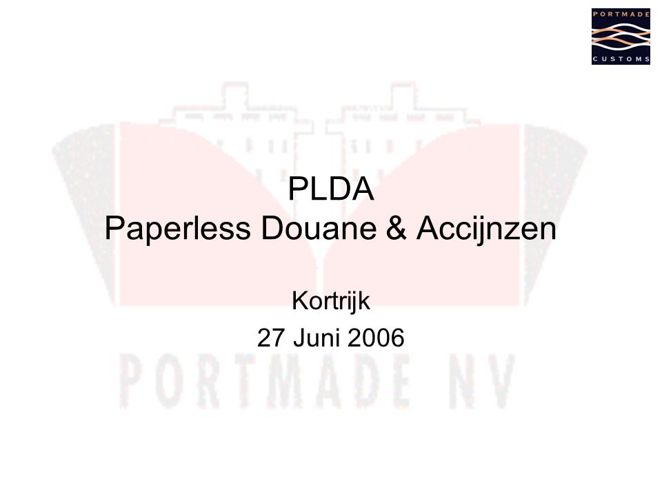 PLDA Paperless Douane & Accijnzen