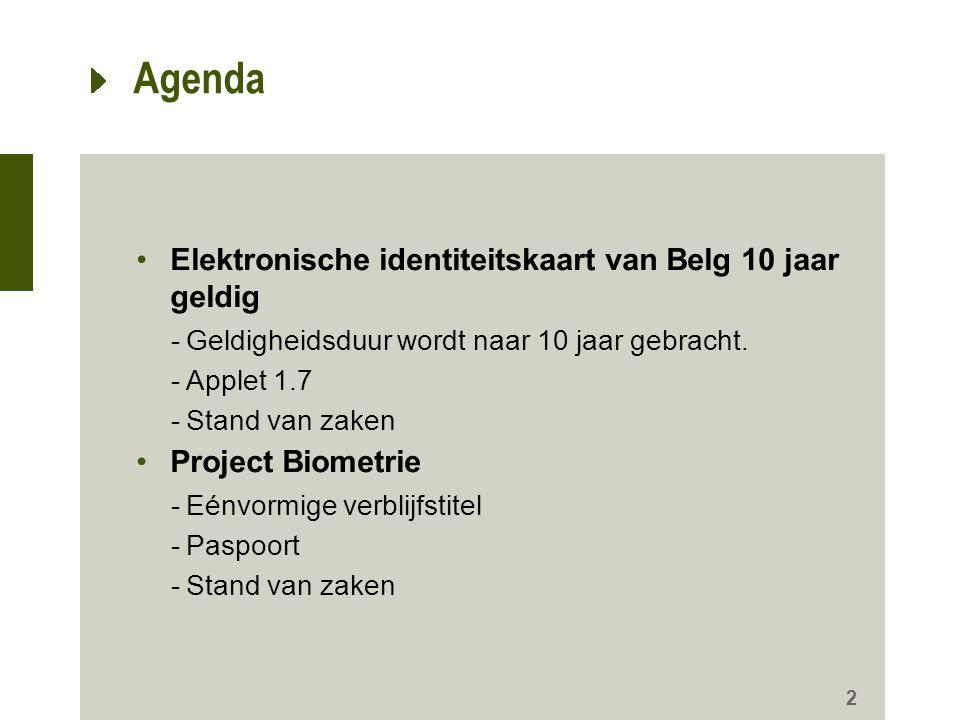 Agenda Elektronische identiteitskaart van Belg 10 jaar geldig